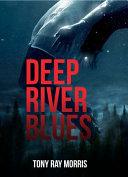 Download Deep River Blues Book