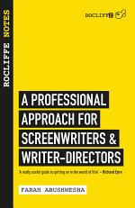 Rocliffe Notes for Screenwriters