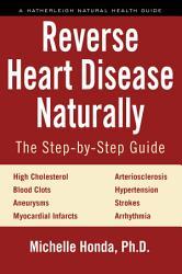 Reverse Heart Disease Naturally Book PDF
