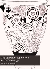 The decorative art of Crete in the bronze age