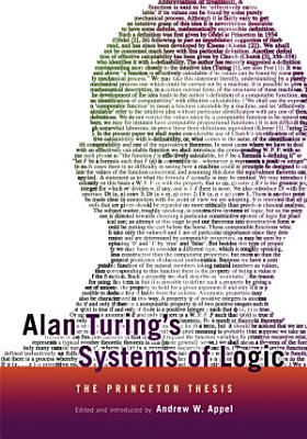 Alan Turing s Systems of Logic