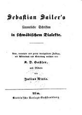 Sämmtliche Schriften in schwäbischem Dialekte: Band 1