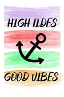 High Tides Good Vibes Book