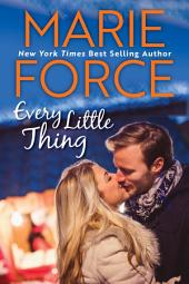 Every Little Thing, Butler, Vermont Series, Book 1: (Green Mountain #7)