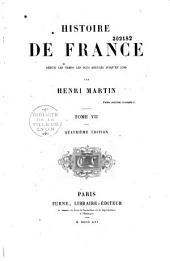 Histoire de France depuis les temps les plus reculés jusqu'en 1789: Volume7