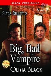 Big, Bad Vampire [Silver Bullet 2]