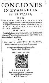 Conciones In Evangelia Et Epistolas, Quae Dominicis Diebus Populo In Ecclesia proponi solent
