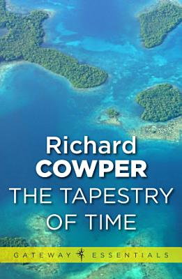 A Tapestry of Time PDF