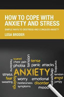 How to Cope with Anxiety and Stress