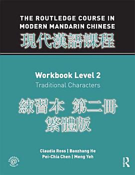 Routledge Course in Modern Mandarin Chinese Workbook 2  Traditional  PDF