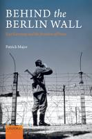 Behind the Berlin Wall PDF