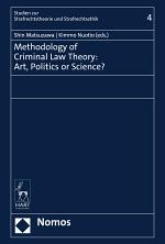 Methodology of Criminal Law Theory: Art, Politics or Science?