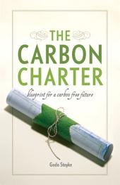 The Carbon Charter: Blueprint for a Carbon-Free Future