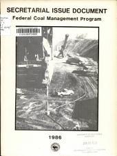 Secretarial Issue Document: Federal Coal Management Program