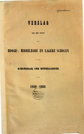 Verslag van den staat der hooge-, middelbare en lagere scholen in het Koningrijk der Nederlanden over ...: Volume 11