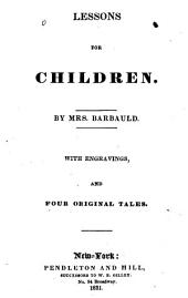 Lessons for Children: With Four Original Tales