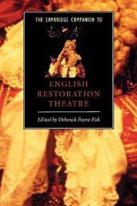 The Cambridge Companion to English Restoration Theatre PDF