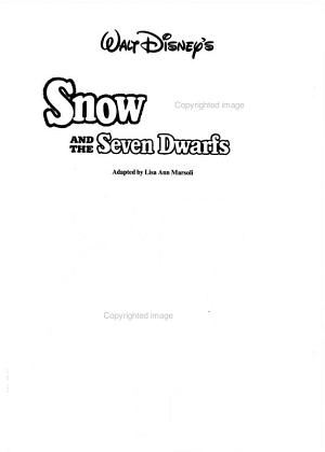 Walt Disney s Snow White and the Seven Dwarfs