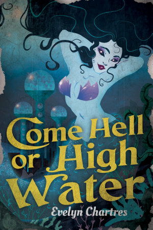 Come Hell of High Water PDF
