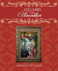 Lullabies For Annika Book PDF