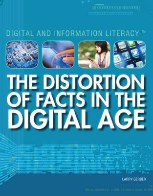 The Distortion of Facts in the Digital Age PDF