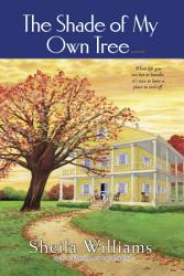 The Shade Of My Own Tree Book PDF