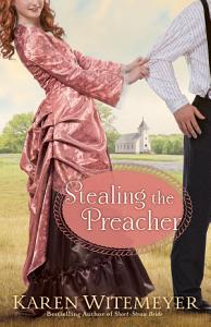 Stealing the Preacher  The Archer Brothers Book  2  Book