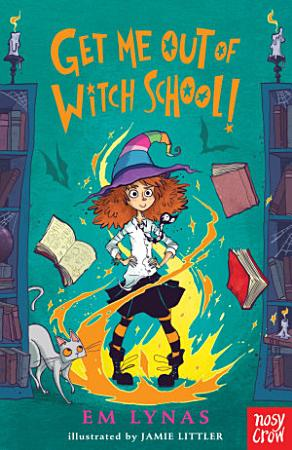 Get Me Out of Witch School PDF