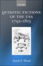 Quixotic Fictions of the USA 1792-1815