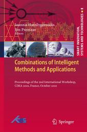 Combinations of Intelligent Methods and Applications: Proceedings of the 2nd International Workshop, CIMA 2010, France, October 2010