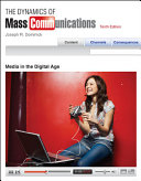 The Dynamics of Mass Communication  Media in the Digital Age with Media World 2 0 DVD ROM