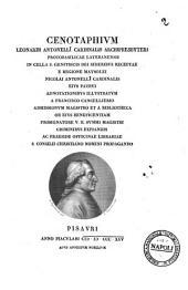 Cenotaphium Leonardi Antonelli cardinalis archipresbyteri ... adnotationibus illustratum a Francisco Cancellierio ..