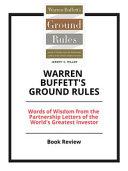 Summary of Warren Buffett s Ground Rules