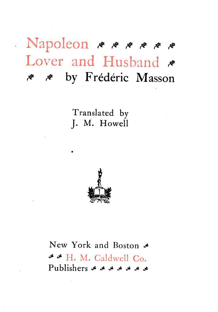 Napoleon, Lover and Husband