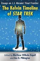 The Kelvin Timeline of Star Trek PDF