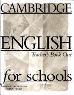 Cambridge English for schools; Teacher's Book One