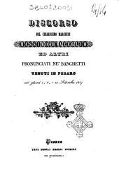 Discorso del chiarissimo marchese Massimo d'Azeglio ed altri pronunciati ne' banchetti tenuti in Pesaro nei giorni 5, 8, e 13 settembre 1847