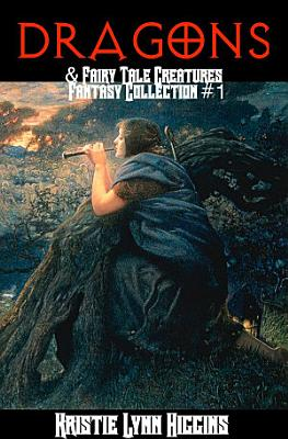 Dragons   Fairy Tale Creatures Fantasy Collection  1