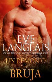 Un Demonio y Su Bruja: (Spanish Edition of A Demon and His Witch)