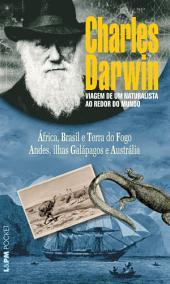 Viagem de um naturalista ao redor do mundo (Volume Único)