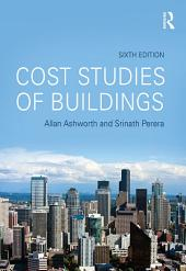 Cost Studies of Buildings: Edition 6