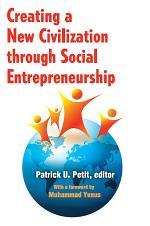 Creating a New Civilization Through Social Entrepreneurship