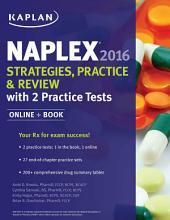 NAPLEX 2016 Strategies, Practice, and Review with 2 Practice Tests: Online + Book