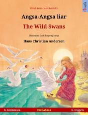Angsa-Angsa liar – The Wild Swans (b. Indonesia – b. Inggris)