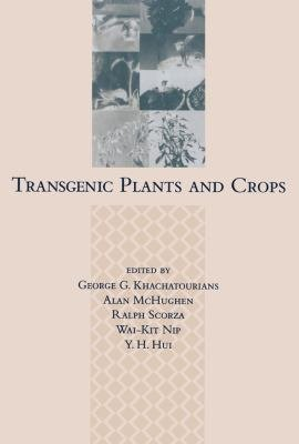 Transgenic Plants and Crops PDF