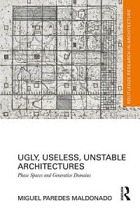 Ugly  Useless  Unstable Architectures Book