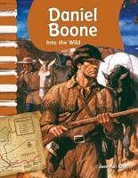 Daniel Boone  Into the Wild PDF
