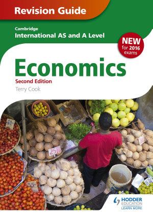 Cambridge International AS A Level Economics Revision Guide second edition PDF