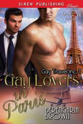 Gay Lovers in Paris [Gay Travel Inc. 1]