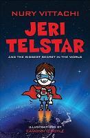 Jeri Telstar and the Biggest Secret in the World PDF